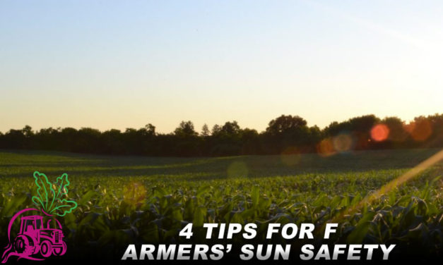 4 Tips for Farmers' Sun Safety